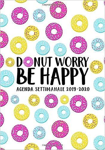 Amazon.com: Donut worry, be happy: Agenda settimanale 2019 ...