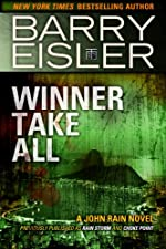 Winner Take All (Previously published as Rain Storm and Choke Point) (A John Rain Novel Book 3)