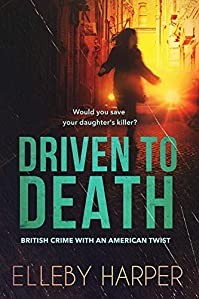 Driven To Death by Elleby Harper ebook deal