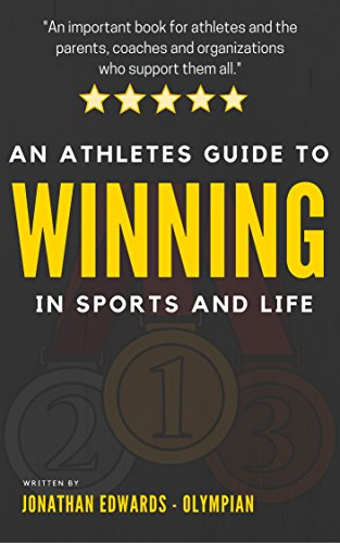 !Best An Athlete's Guide To Winning In Sports and Life: For athletes with big dreams and the parents, coac<br />RAR