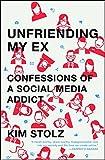 Unfriending My Ex: Confessions of a Social Media Addict