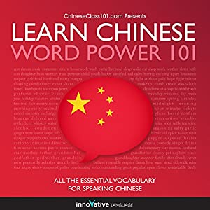 Learn Chinese: Word Power 101 Hörbuch