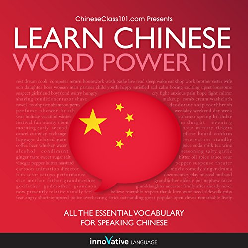 Learn Chinese: Word Power 101: Absolute Beginner Chinese - Learning Language Chinese