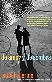 De Amor y de Sombra, Isabel Allende, 006095129X