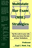 Multistate Bar Exam (MBE) Strategies, Paul Hunt, 1478354992