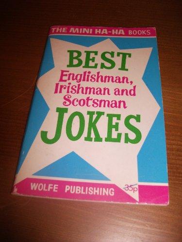 Best Englishman, Irishman and Scotsman Jokes (Mini-ha-ha Books) (An Englishman An Irishman And A Scotsman)