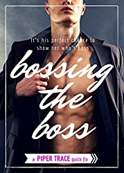 Bossing the Boss (Domination & Submission Romance)