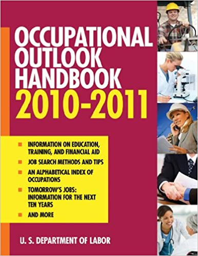 Occupational Outlook Handbook 2010-2011 (Occupational Outlook ...