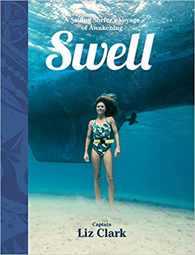 swell a sailing surfers voyage of awakening