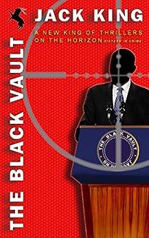 The Black Vault by [King, Jack]