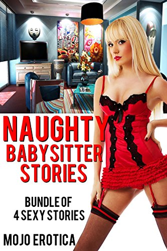 Naughty Babysitter Stories By Publishing Mojo