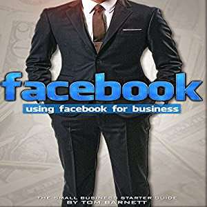 Using Facebook for Business Audiobook