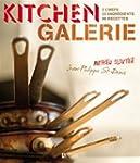 Kitchen Galerie: 2 chefs, 22 ingr�die...