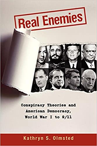 Conspiracy Theories That Let Real >> Real Enemies Conspiracy Theories And American Democracy World War