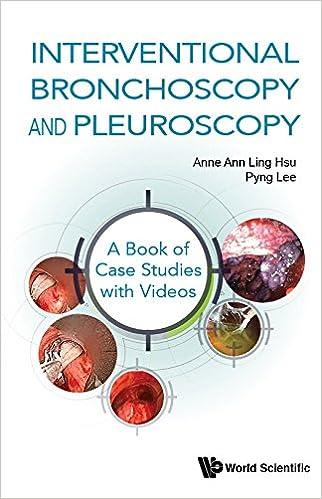 Interventional Bronchoscopy And Pleuroscopy A Book Of Case