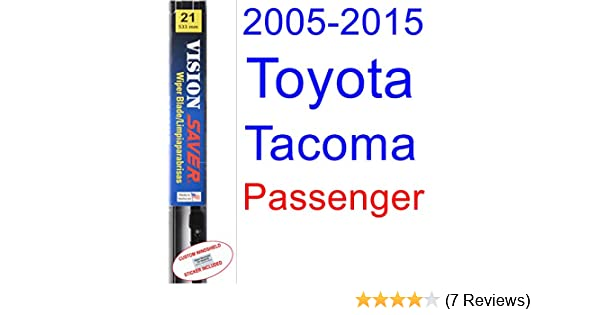 Amazon.com: 2005-2015 Toyota Tacoma Wiper Blade (Passenger) (Saver Automotive Products-Vision Saver) (2006,2007,2008,2009,2010,2011,2012,2013,2014): ...