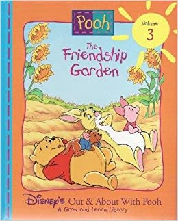 The Friendship Garden (Disneyu0027s Out U0026 About With Pooh, Vol. 3): Disney  Enterprises Inc., Rita Balducci: 9781885222572: Amazon.com: Books