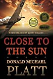 img - for Close to the Sun book / textbook / text book