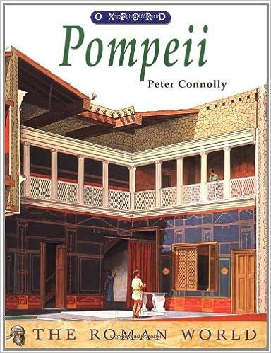 Pompeii (The Roman World): Amazon co uk: Peter Connolly: Books