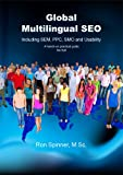 Global, Multilingual SEO Including SEM, PPC, SMO and Usability