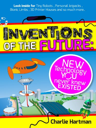 inventions of the future new technology you never knew existed rh amazon com printing houses in belize printing houses