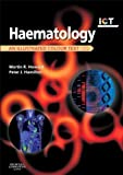 Haematology: An Illustrated Colour Text, 4e 4th (fourth) Edition by Howard MBChB MD FRCP FRCPath, Martin R., Hamilton MA BA published by Churchill Livingstone (2013)