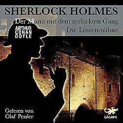 Der Mann mit dem geduckten Gang / Die Löwenmähne (Sherlock Holmes)