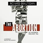 The Abortion: An Historical Romance 1966 | Richard Brautigan