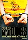 Cherub, tome 8 : Mad Dogs  par Muchamore