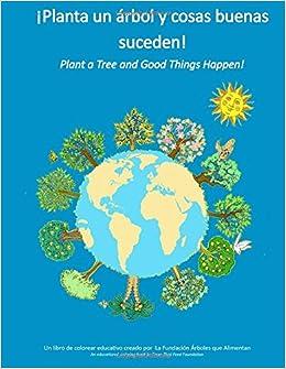 Plant a Tree: Spanish: ¡Planta un árbol y cosas buenas suceden! (Spanish Edition) (Spanish) Paperback – June 14, 2018