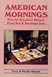 American Mornings, Tracy Winters and Phyllis Winters, 0962532967
