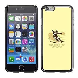 All Phone Most Case / Oferta Especial Duro Teléfono Inteligente PC Cáscara Funda Cubierta de proteccion Caso / Hard Case Apple Iphone 6 Plus 5.5 // God Surfed - Funny - Surf