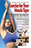 img - for Exercise for Your Muscle Type: The Smart Way to Get Fit book / textbook / text book