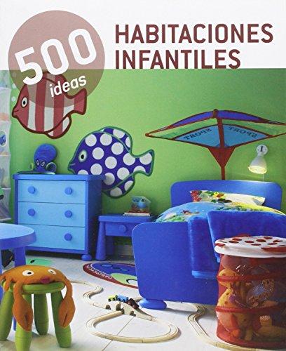 Descargar Libro Habitaciones Infantiles. 500 Ideas Vv.aa.