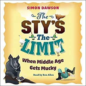 The Sty's the Limit Audiobook