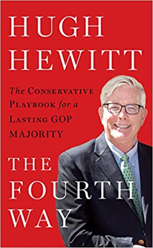Hewitt — The Fourth Way: The Conservative Playbook for a Lasting GOP Majority