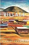 Village: a novel