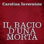 Il bacio d'una morta | Carolina Invernizio