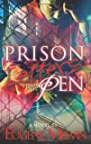 Prison Letters from the Pen, Eugene Melvin, 1475253745