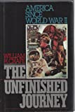 The Unfinished Journey, William H. Chafe, 0195036395