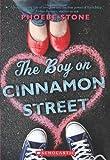 The Boy on Cinnamon Street, Phoebe Stone, 0545218284