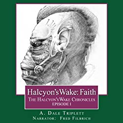 Halcyon's Wake: Faith