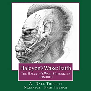 Halcyon's Wake: Faith Audiobook