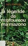 La legende de m'pfoumou ma mazono par Malonga