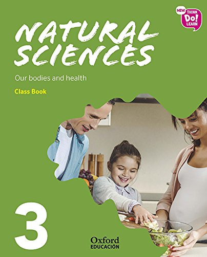New Think Do Learn Natural Sciences 3 Module 2. Our bodies and health. Class Book