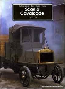 SCANIA CAVALCADE 1891-1991: Kaj Sandell and Bo Streiffert