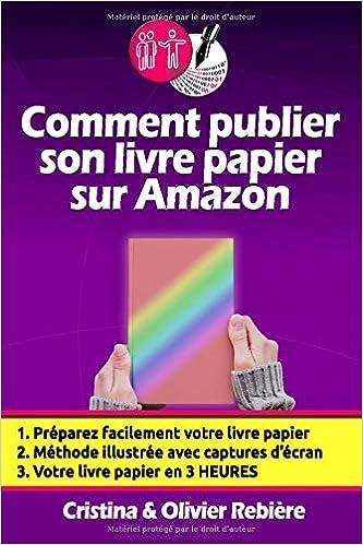 Amazon Fr Comment Publier Son Livre Papier Sur Amazon