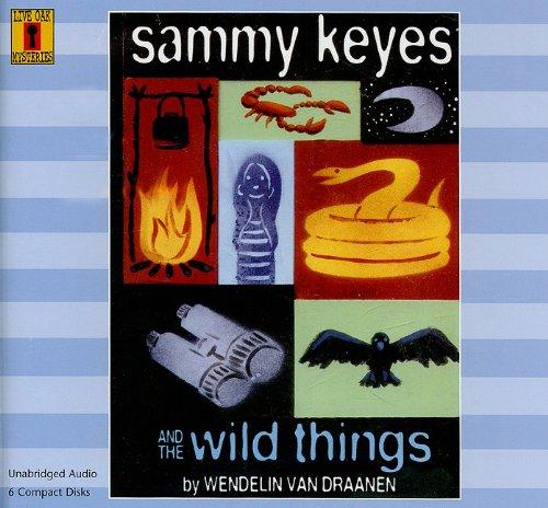 Download Sammy Keyes and the Wild Things (6 CD Set) (Sammy Keyes (Audio)) PDF