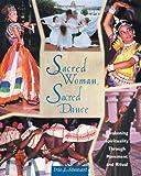 Sacred Woman, Sacred Dance, Iris J. Stewart, 0892816058