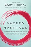 img - for Sacred Marriage: What If God Designed Marriage to Make Us Holy More Than to Make Us Happy? book / textbook / text book
